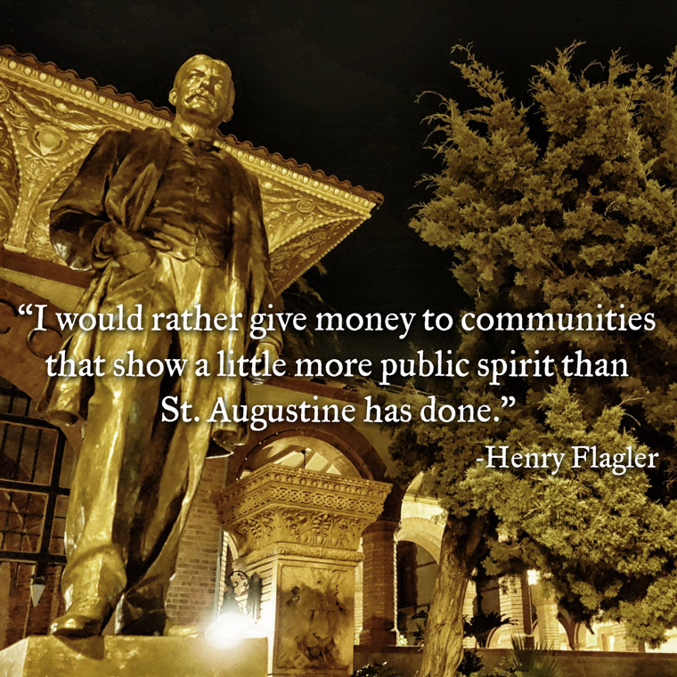 Henry Flagler sculpture outside college with 450th birthday quote